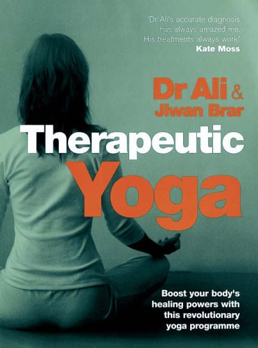 Therapeutic Yoga by Mosaraf Ali