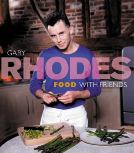 Food With Friends By Gary Rhodes
