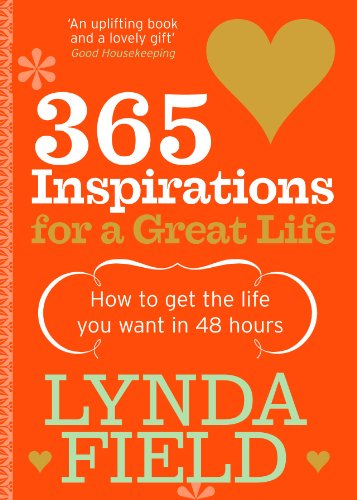 365 Inspirations For A Great Life By Lynda Field