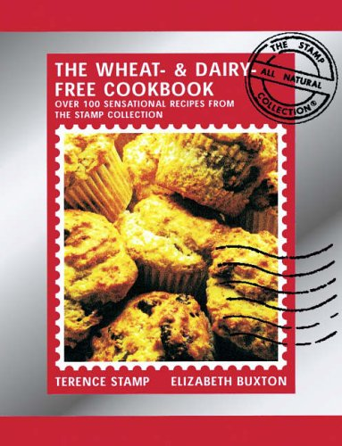 Wheat-and-Dairy-Free Cook Book By Terence Stamp