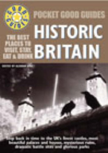 Pocket Good Guide Historical Britain By Alistair Aird