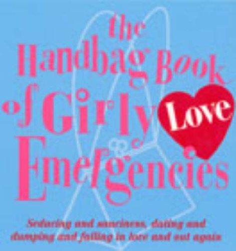 The Handbag Book Of Girly Love Emergencies By Jacqueline Burns