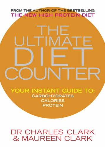 The Ultimate Diet Counter by Dr. Charles Clark