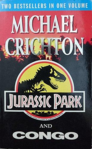 Jurassic Park / Congo By Michael Crichton