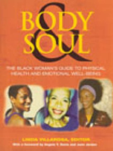 Body and Soul By Edited by Linda Villarosa