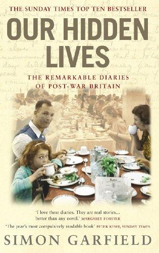 Our Hidden Lives By Simon Garfield