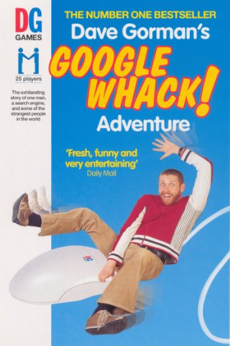 Dave Gorman's Googlewhack Adventure by Dave Gorman