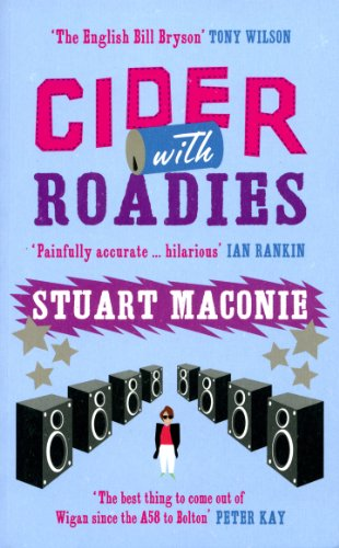Cider with Roadies by Stuart Maconie
