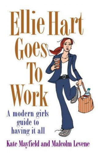 Ellie Hart Goes to Work By Malcolm Levene