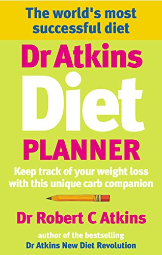 Dr Atkins Diet Planner: Keep track of your weight loss with this unique carb compani on By Robert C. Atkins, M.D.