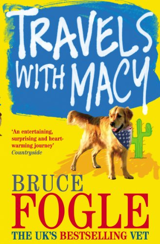 Travels With Macy By Bruce Fogle