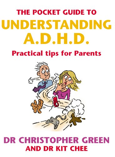The Pocket Guide To Understanding A.D.H.D. By Christopher Green