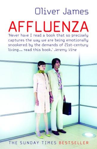 Affluenza by Oliver James