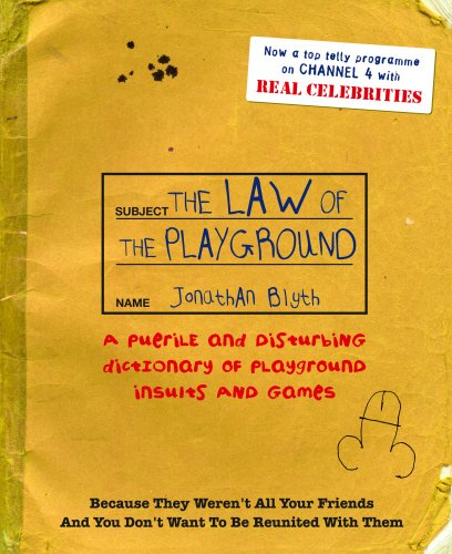 The Law Of The Playground By Jonathan Blyth