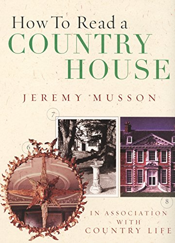 How to Read a Country House by Jeremy Musson