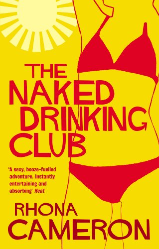 The Naked Drinking Club By Rhona Cameron