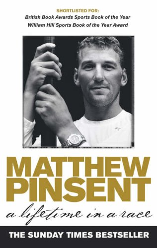 A Lifetime In A Race By Matthew Pinsent