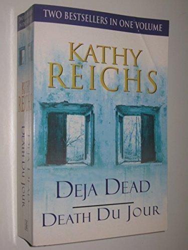 Deja Dead / Death Du Jour By Kathy Reichs