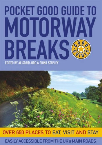 Pocket Good Guide To Motorway Breaks (Pocket Good Guides) By Fiona Stapley