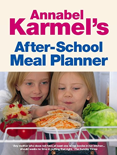After-School Meal Planner By Annabel Karmel