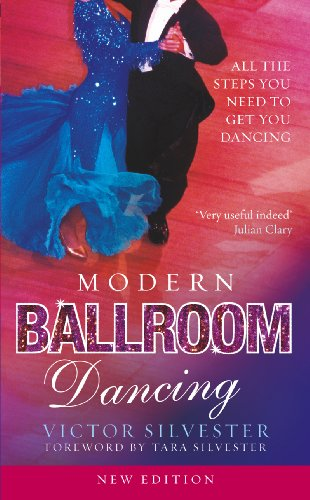 Modern Ballroom Dancing: All the steps you need to get you dancing By Victor Silvester