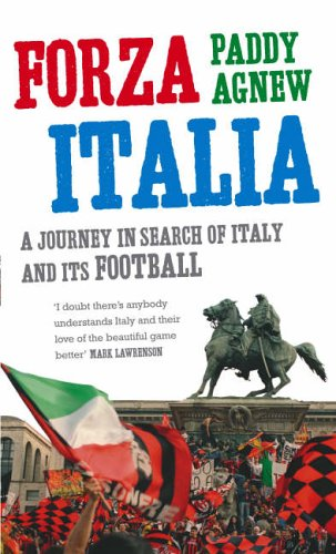 Forza Italia By Paddy Agnew