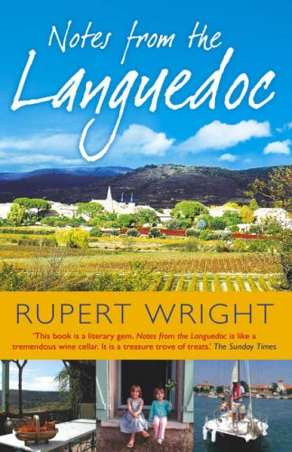 Notes From the Languedoc By Rupert Wright