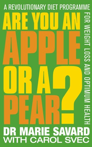Are You an Apple or a Pear? By Marie Savard