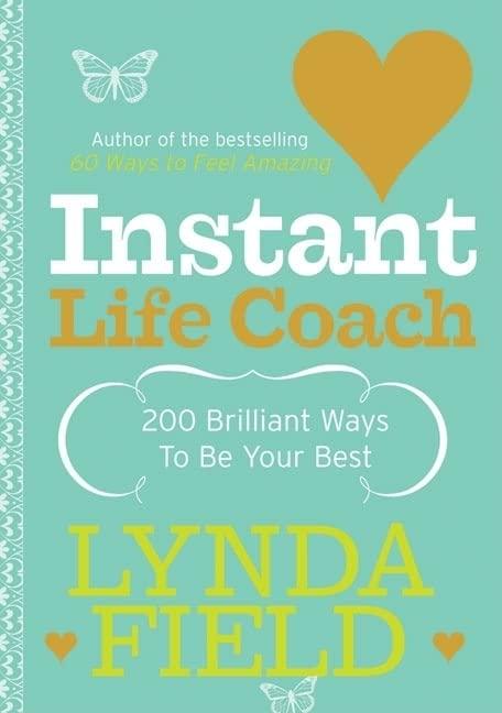Instant Life Coach By Lynda Field