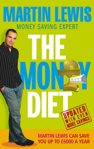 The Money Diet - revised and updated By Martin Lewis
