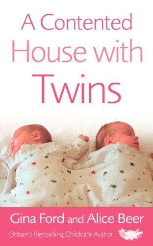A Contented House with Twins by Gina Ford