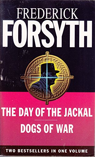 The Day of the Jackal / The Dogs of War By frederick-forsyth