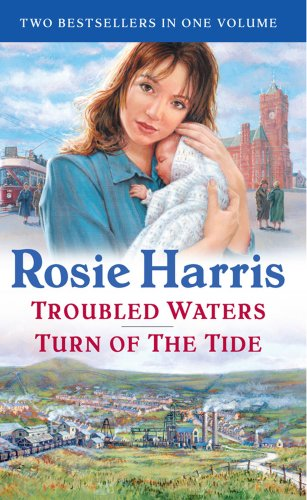 Troubled Waters/ Turn of the Tide By Rosie Harris