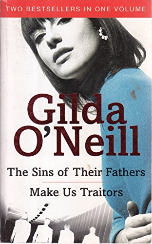 Sins Of Their Father / Make Us Traitors By Gilda o Neil