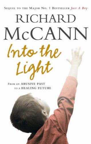 Into the Light By Richard McCann