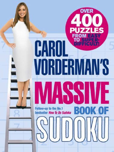 Carol Vorderman's Massive Book of Sudoku By Carol Vorderman
