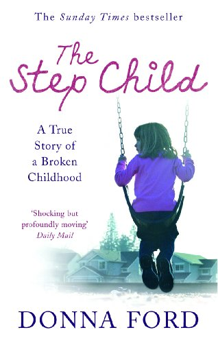 The Step Child By Donna Ford