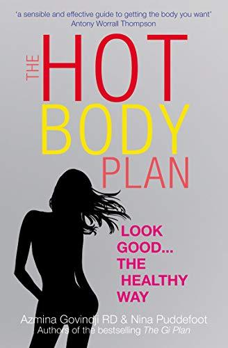 The Hot Body Plan By Azmina Govindji (Consultant Nutrionist & Dietitian)