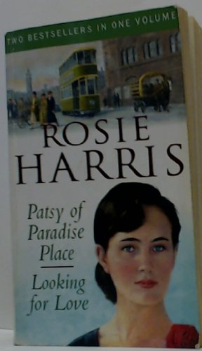Patsy Of Paradise Place / Looking For Love By Rosie Harris