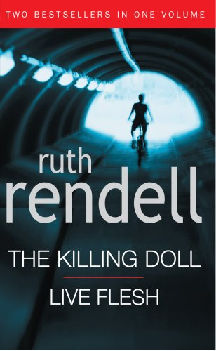 The Killing Doll / Live Flesh By Ruth Rendell