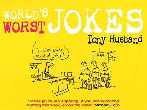 World's Worst Jokes By Tony Husband