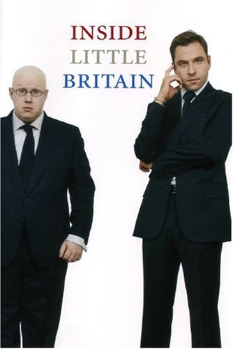 Inside Little Britain By Matt Lucas