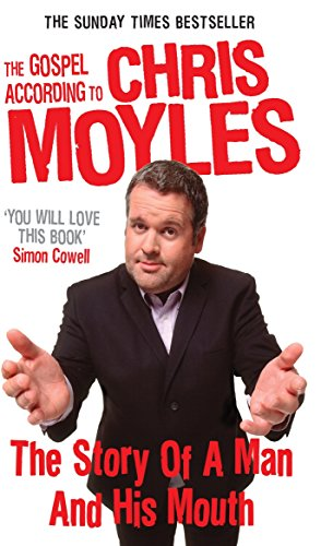 The Gospel According to Chris Moyles By Chris Moyles