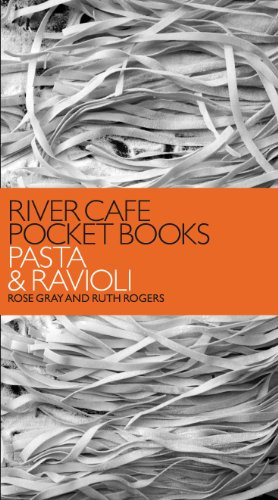 River Cafe Pocket Books: Pasta and Ravioli by Rose Gray