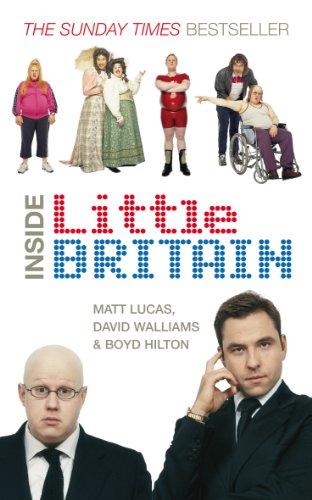 Inside Little Britain By Matt Lucas