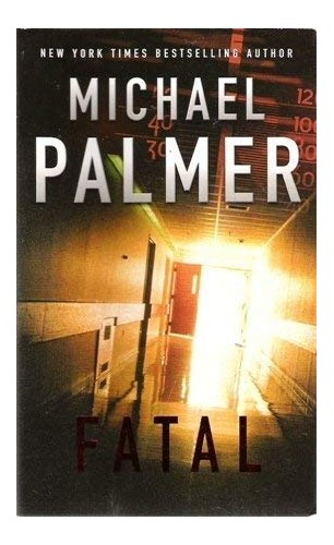 Fatal By michael-palmer