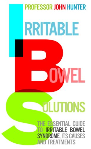 Irritable Bowel Solutions By Dr. John Hunter