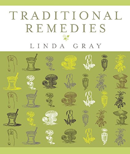 Traditional Remedies By Linda Gray