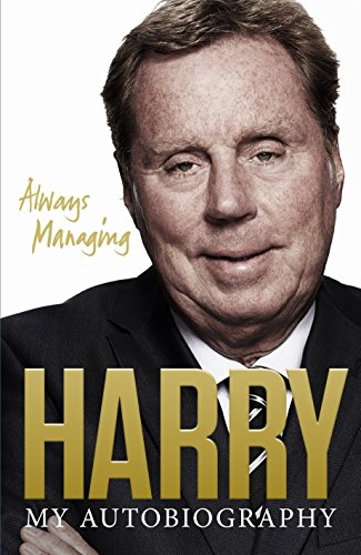 Always Managing by Harry Redknapp