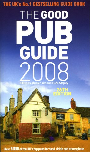 The Good Pub Guide 2008 By Fiona Stapley